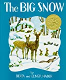 The Big Snow (0027379108) by Hader Elmer