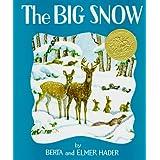 The Big Snow ~ Berta Hader