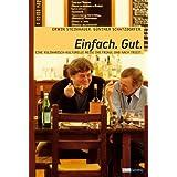 """Einfach Gut: Eine kulinarisch-kulturelle Reise ins Friaul und nach Triestvon """"Erwin Steinhauer"""""""