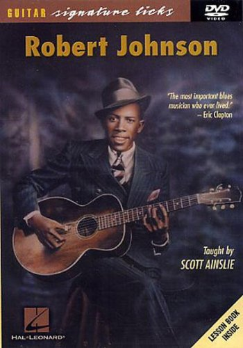 Robert Johnson - Guitar Signature Licks [2005] [DVD]