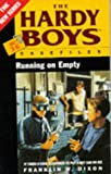 Running on Empty (Hardy Boys Casefiles) (0671716263) by Dixon, Franklin W.
