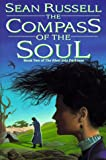 Compass of the Soul: River into Darkness #2 (River Into the Darkness/Sean Russell, Bk 2) (0886777925) by Russell, Sean