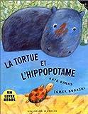 """Afficher """"La Tortue et l'hippopotame"""""""