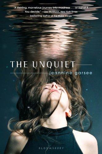 The Unquiet by Jeannine Garsee