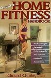 Complete home fitness handbook /