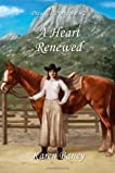 A Heart Renewed (Prescott Pioneers, #2)