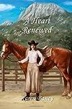 A Heart Renewed (Prescott Pioneers, #2)