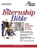 The Internship Bible, 10th Edition (Career Guides)