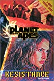 Planet of the Apes #2: Resistance (Planet of the Apes (Numbered)) (0060083743) by Whitman, John