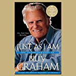 Just as I Am: The Autobiography of Billy Graham | Billy Graham