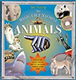 The Magic Fact Machine: Animals: Gives the Right Answer Every Time