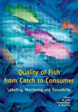 img - for Quality Of Fish From Catch To Consumer: Labelling, Monitoring and Traceability book / textbook / text book