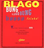 img - for Blago Bung, Blago Bung, Bosso Fatakal (Anti-Classics of Dada) book / textbook / text book
