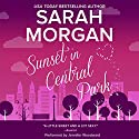 Sunset in Central Park: From Manhattan with Love, Book 2 Audiobook by Sarah Morgan Narrated by Jennifer Woodward
