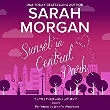 Sunset in Central Park: From Manhattan with Love, Book 2 | Livre audio Auteur(s) : Sarah Morgan Narrateur(s) : Jennifer Woodward