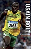 Usain Bolt: In the Fast Lane (BlackAmber Inspirations)