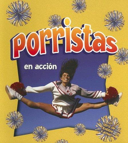 Porristas En Accion / Cheerleading In Action (Deportes En Accion / Sports In Action) (Spanish Edition)