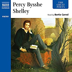 The Great Poets: Percy Bysshe Shelley Audiobook