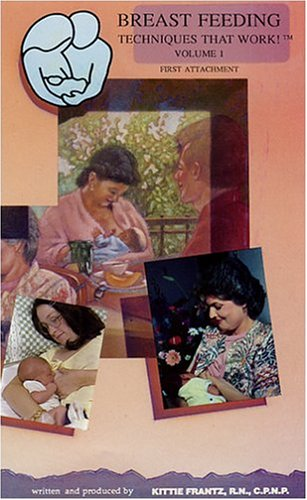 Breast Feeding Techniques That Work! Vol. 1,First Attachment [Vhs] front-1045194