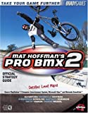 Mat Hoffman's Pro BMX 2 Official Strategy Guide (Bradygames Take Your Games Further) (0744001528) by Walsh, Doug