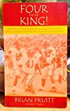 img - for Four For The King by Brian Pruitt, Brian D. Molitor (2002) Paperback book / textbook / text book