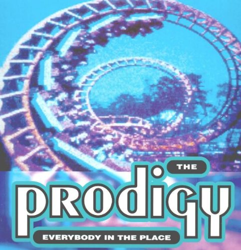The Prodigy – Everybody In The Place (CDS) (1992) [FLAC]