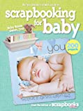Scrapbooking for Baby (Better Homes and Gardens) (Better Homes & Gardens Cooking) (0470548029) by Better Homes and Gardens