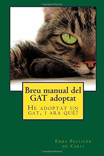 Breu manual del GAT adoptat: He adoptat un gat, i ara quê?