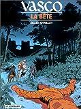 echange, troc Gilles Chaillet - Vasco, tome 17 : La Bête