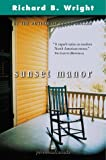 Sunset Manor: A novel (0006392393) by Wright, Richard B