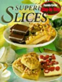 Family Circle Magazine Superb Slices (