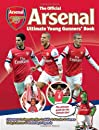 The Official Arsenal Ultimate Young Gunners' Book: the Ultimate Guide for the Ultimate Fan! (Arsenal Guidebook)