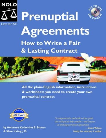 Prenuptial Agreements: How to Write a Fair and Lasting Contract, Katherine E. Stoner, Shae Irving