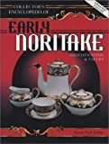 Collectors Encyclopedia of Early Noritake Porcelain