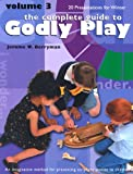 Godly Play: Volume 3 - 12 Core Presentations for Winter: 3 12 CORE PRESENTAT (Complete Guide to Godly Play): 3 12 CORE PRESENTAT (Complete Guide to Godly ... PRESENTAT (Complete Guide to Godly Play)