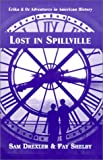 Lost in Spillville (Erika & Oz Adventures in American History)