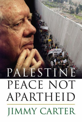 Palestine Peace Not Apartheid, Jimmy Carter