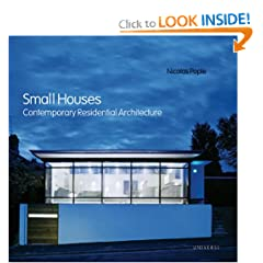 Small Houses: Contemporary Residential Architecture