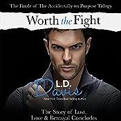 Worth the Fight | L. D. Davis