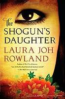 The Shoguns Daughter (Sano Ichiro Mysteries)