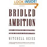 Bridled Ambition: Why Countries Constrain Their Nuclear Capabilities (Woodrow Wilson Center Special Studies)