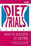 img - for Diet Trials: How to Succeed at Dieting book / textbook / text book