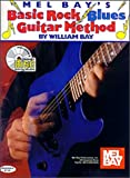 Mel Bay's Basic Rock Blues Guitar Methods (0786627743) by Bay, William