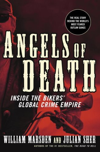 Angels of Death: Inside the Bikers' Global Crime Empire