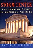 Storm Center: The Supreme Court In American Politics (0393978966) by O'Brien, David M.
