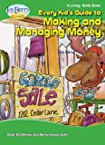 Every Kids Guide to Making and Managing Money (Living Skills Book 20)