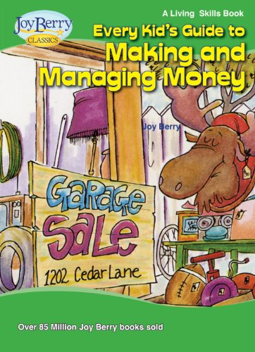 Every Kid's Guide to Making and Managing Money (Living Skills)