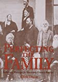 Perfecting the Family: Antislavery Marriages in Nineteenth-Century America (155849068X) by Dixon, Chris