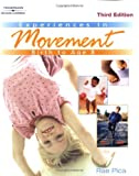 Experiences in Movement: Birth to Age Eight