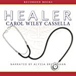 Healer | Carol Wiley Cassella